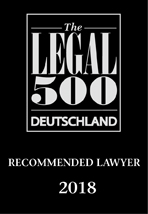 Recommeded Lawyer by Legal 500 Deutschland 2018